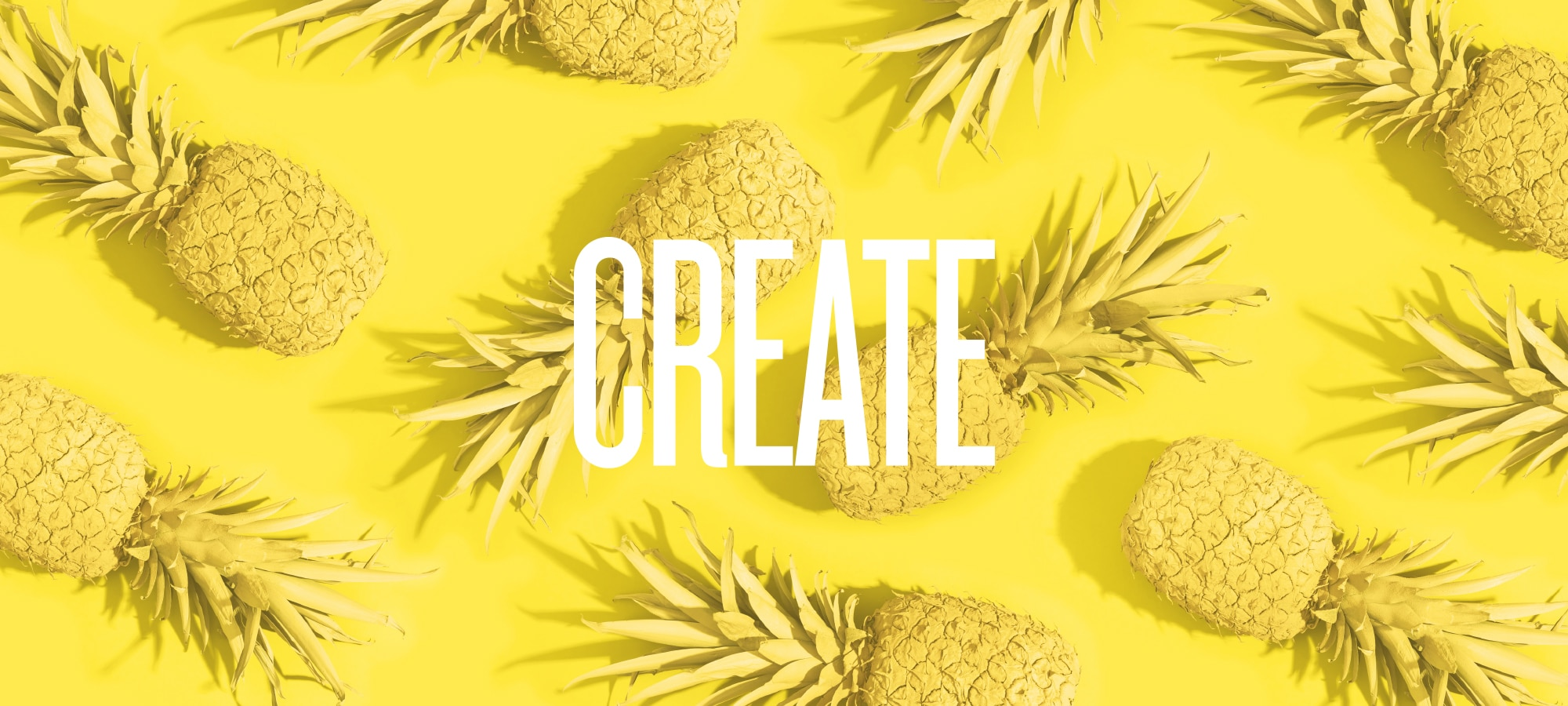 Giant Create above pineapple background